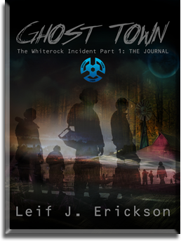 Ghost Town by Leif J. Erickson