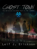 Ghost Town Part I